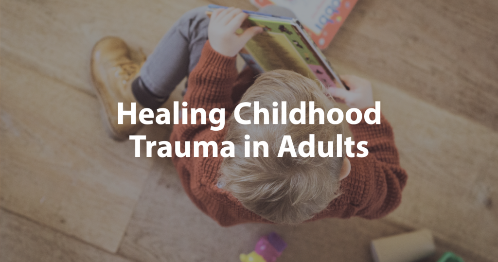 Healing Childhood Trauma Wide Image of Kid and Toys