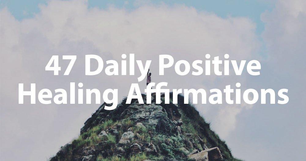 47 Healing Affirmations Header