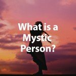What is a Mystic Person QHHT