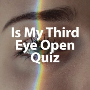 Is Your Third Eye Open Quiz Blog