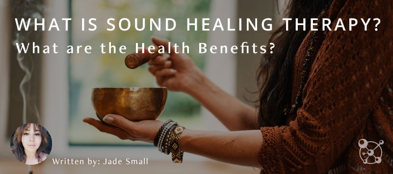 What is Sound Healing Therapy?