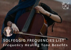 Solfeggio Frequencies List