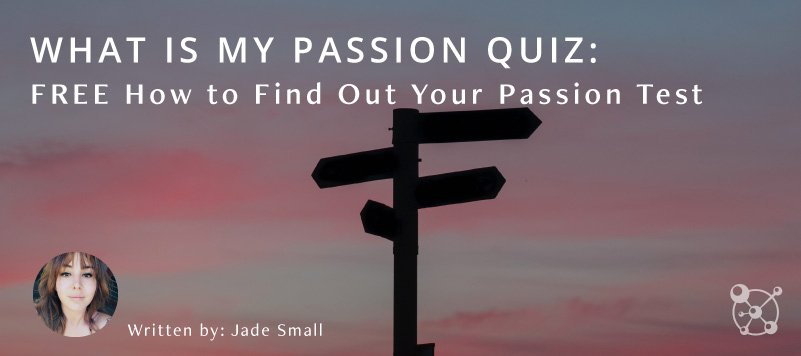 How to Find Your Passion Test