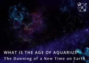What is the Age of Aquarius