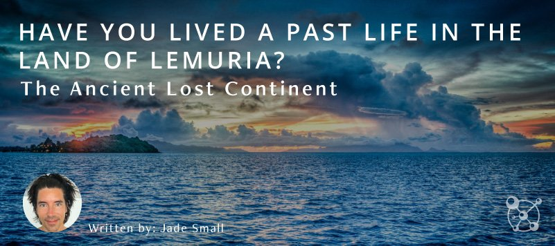 Have You Ever Lived in Lemuria