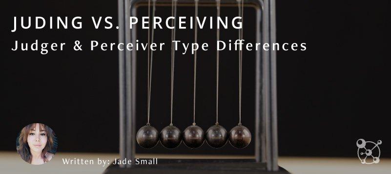 Judging Vs. Perceiving
