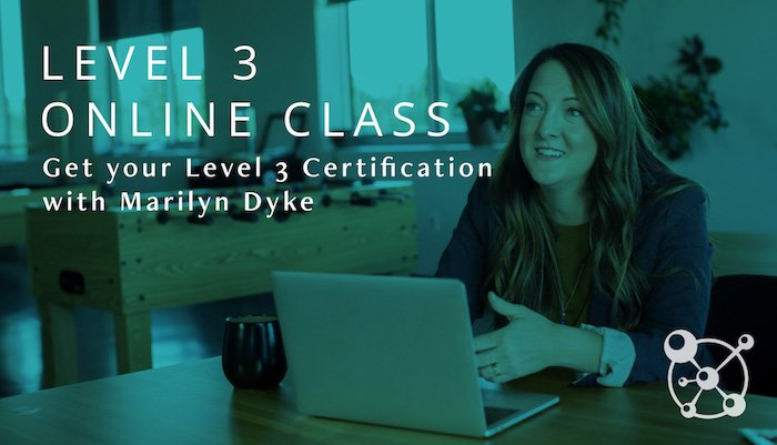 Level 3 Online with Marilyn Dyke
