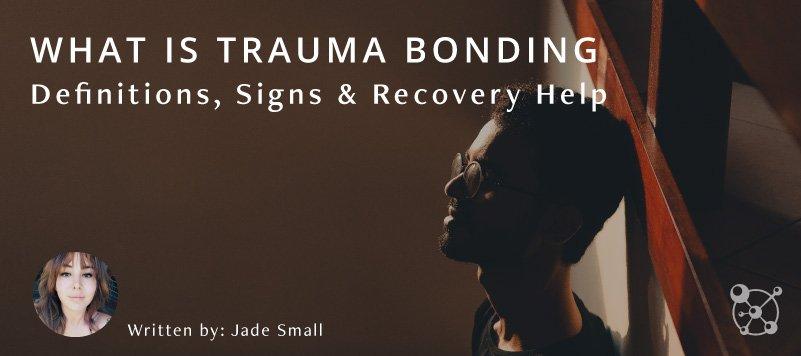 What is Trauma Bonding